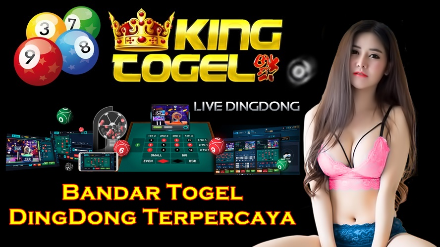 Bandar Togel DingDong Terpercaya