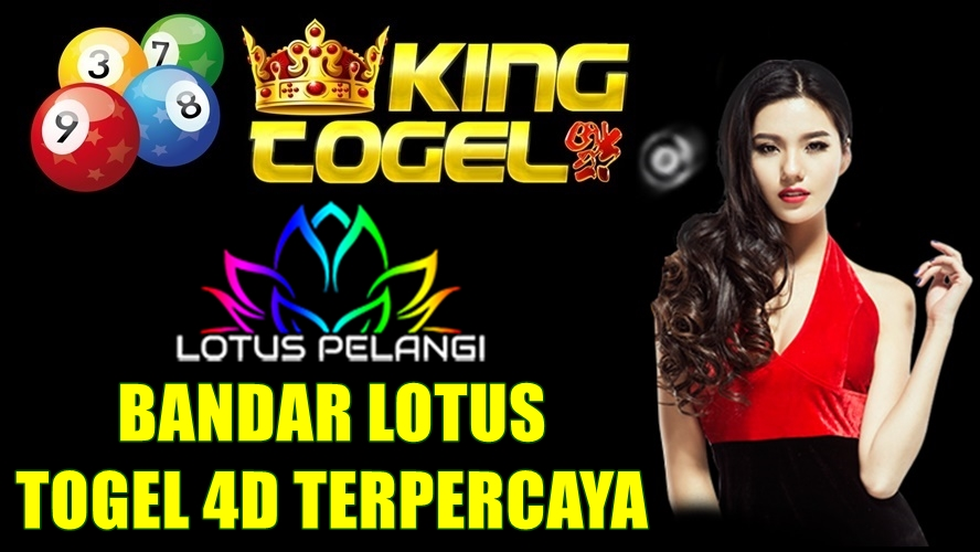 Bandar Lotus Togel 4D Terpercaya